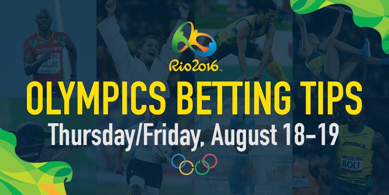 Olympic super multi for Thursday & Friday, August 18-19