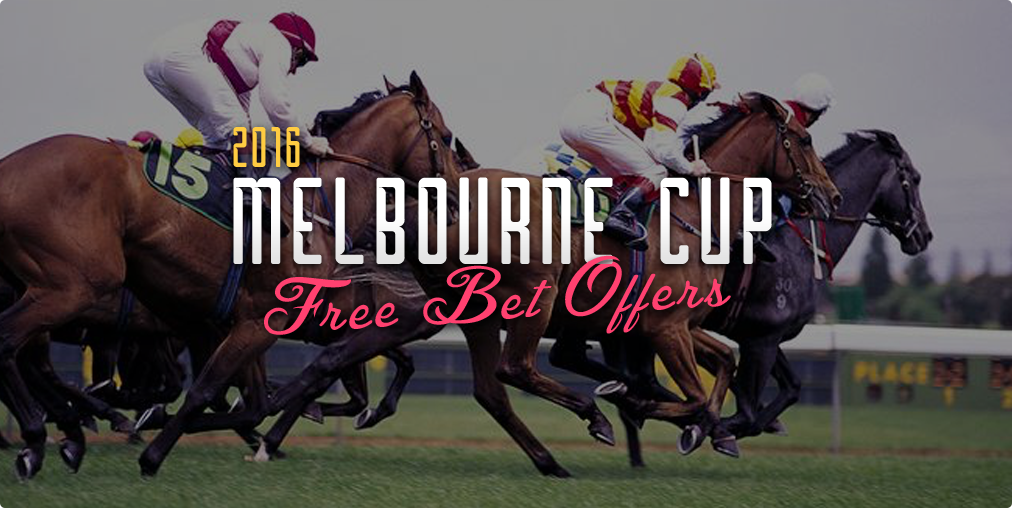 2016 Melbourne Cup free bets and bookie bonus offers