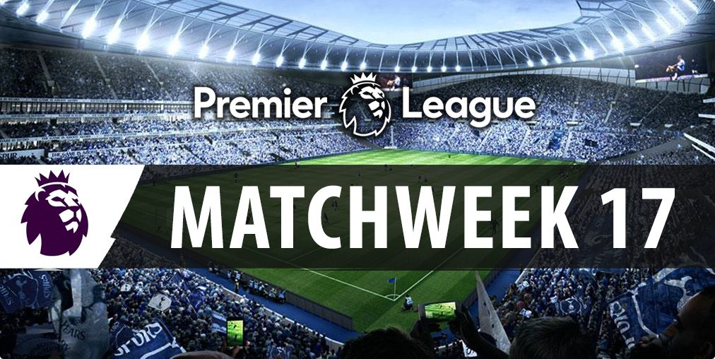 EPL Week 17 betting